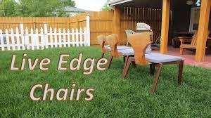 Live Edge Chairs Youtube