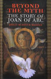 Amazon | Beyond the Myth: The Story of Joan of Arc: The Story of Joan of  Arc | Brooks, Polly Schoyer, Brooks | Historical