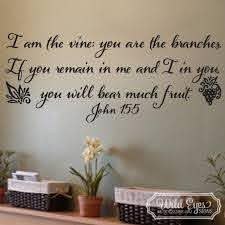 John 15 5 Vinyl Wall Decal I Am The Vine You Are The Branches