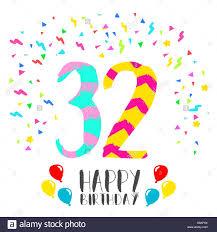 Feliz Cumpleanos Numero 32 Tarjeta De Felicitacion Para Treinta