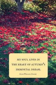 autumn quotes to enchant and deepen the soul autumn quotes