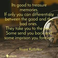 its good to treasure memo quotes writings by triveni