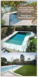 Glass Pool Fence Ideas And Costs Glass Pool Fencing Glass Pool Above Ground Swimming Pools
