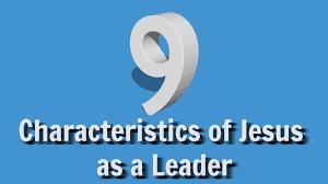 characteristics of jesus as a leader like a team