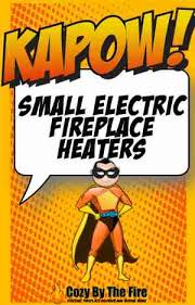 small electric fireplace heaters