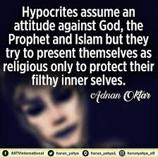 hypocrites assume an attitude against god the prophet and islam