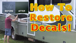 How To Restore Faded Decals On Your Classic Rv Youtube