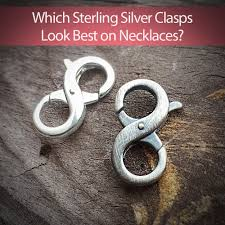 which sterling silver clasps look best