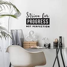 Amazon Com Vinyl Wall Art Decal Strive For Progress Not Perfection 18 X 27 Inspirational Positive Life Quote For Home Apartment Bedroom Living Room Office Workplace Classroom Indoor Decoration Home