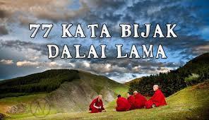 kata bijak dalai lama yang akan mengubah hidupmu actionesia