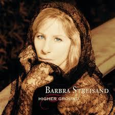 Barbra Streisand - Higher Ground - Amazon.com Music