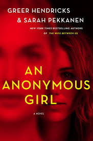 an anonymous by greer hendricks