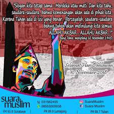 hari pahlawan tidak ada pahlawan hari ini suara muslim