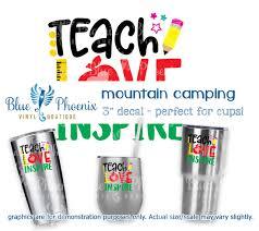Teach Love Inspire Color Cup Decal Blue Phoenix Vinyl Boutique