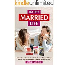 Happy Married Life - Kindle edition by Nichols, Aaron. Health, Fitness &  Dieting Kindle eBooks @ Amazon.com.