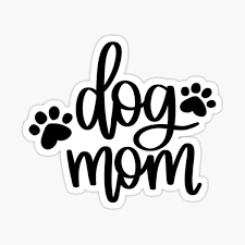 Dog Mom Stickers Redbubble