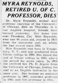"Myra Reynolds, Retired U. of C. Professor, Dies,"" Chicago Tribune, August  22, 1936, Sat., p 10 - Newspapers.com"