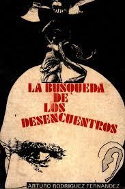 Calameo La Busqueda De Los Desencuentros Arturo Rodriguez Fernandez