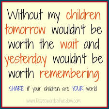 my kids quotes