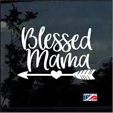Blessed Mama Window Decal Sticker Custom Sticker Shop
