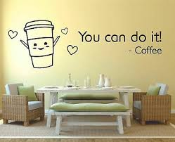 You Can Do It Coffee Quote Quotes Wall Sticker Home Room Vinyl Art Decal Decor Ebay