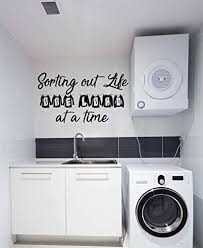 Amazon Com Laundry Room Decor Vinyl Wall Decal Lettering Sorting Out Life One Load At A Time Quote Large Small Sizes Black Brown Red Blue Green Purple Other Colors Handmade