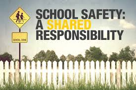 School Safety: A Shared Responsibility