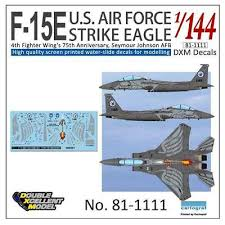 Dxm Decal 1 144 Mcdonnell Douglas F 15e Strike Eagle 4fw S 75th Anniversary