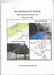 The Lynching of Ivy Jackson: Bland County Courthouse, VA: Amazon ...