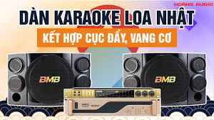 Sẽ Thế Nào Khi Dàn Karaoke Loa Nhật Kết Hợp Với Cục Đẩy, Vang Cơ - YouTube