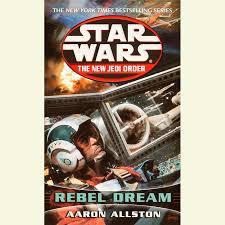 Star Wars: The New Jedi Order: Rebel Dreams by Aaron Allston ...