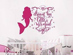 Amazon Com Dream Big Little Mermaid Wall Decal Quote Mermaid Wall Stickers Mermaid Quote Decals Mermaid Wall Art Girls Room Nursery Bedroom Decor Nv265 Handmade