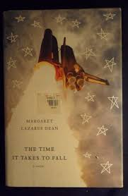 The Time It Takes to Fall by Margaret Lazarus Dean (2007 ...