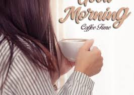 good morning coffee images good morning images quotes wishes