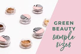 green beauty brands with sle sizes