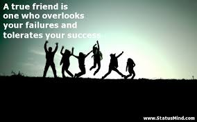 a true friend is one who overlooks your failures com