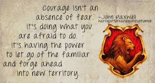 harry potter house quotes courage quotes leadership quote
