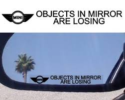 Mini Cooper Accessories 2 Mirror Decals Objects In Mirror Are Losing For Mini Cooper S Clubman Classic S Sport Turbo On Black Friday 2011