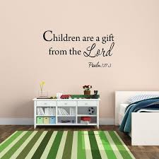 Winston Porter Cobbins Children Are A Gift From The Lord Psalm Wall Decal Wayfair