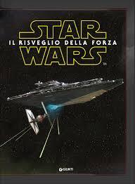 Star Wars. Il risveglio della forza: Walt Disney: 9788898937172 ...