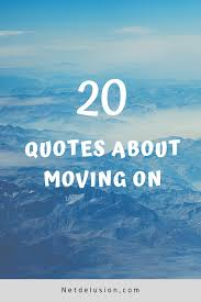 ✓ inspirational quotes about moving on