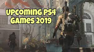 Upcoming PS4 Games 2019: All the best ...