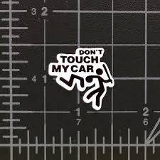Don T Touch My Car Sticker Design Rc Swag Stickers T Shirts Hoodies Rc Kits More