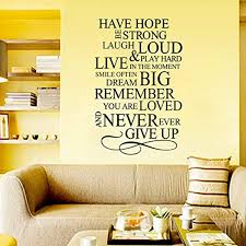 Amazon Com Wall Vinyl Decal Have Hope Never Give Up House Ruler Removable Quote Vinyl Decor Sticker Home Art Print Tt10365 Home Kitchen