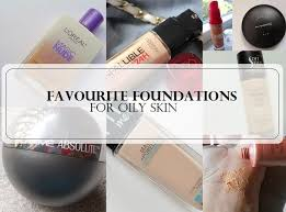foundations for oily acne e skin