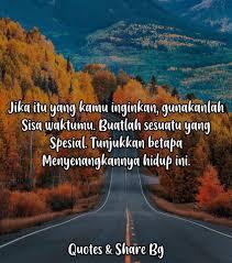 tunjukkan betapa indahnya hidup ini quotes share bg facebook