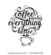 coffee calligraphy images stock photos vectors shutterstock