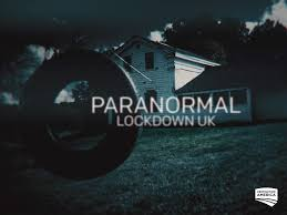 Watch Paranormal Lockdown UK Season 1 ...