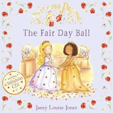 Princess Poppy: The Fair Day Ball: Jones, Janey Louise: 9780552556637:  Amazon.com: Books