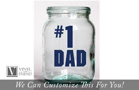 Number 1 Dad Father Days Decor For The Best Dads In The World A Wall Decor Or Glass Vinyl Decal Sticker 2409